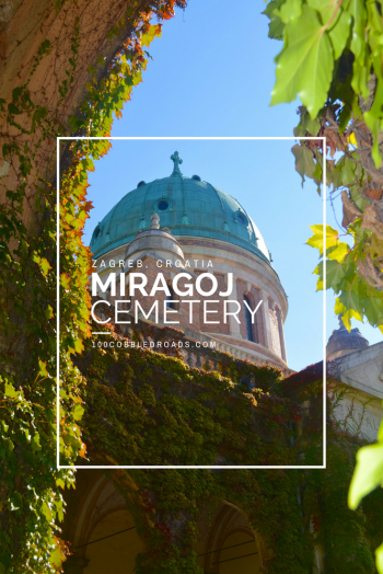 Miragoj Cemetery, as one the top 20 must-visit places in the Croatia's capital, Zagreb