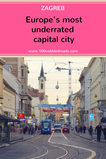 Zagreb: Europe's most underrated capital city